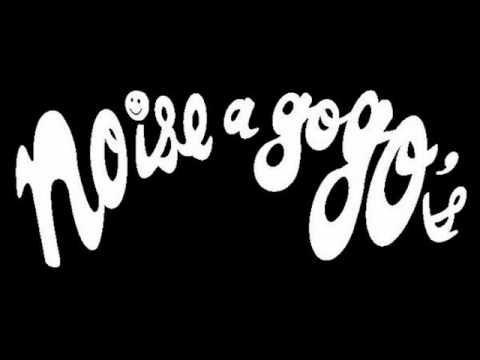 Noise A Go Go's