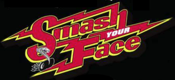 Smash Your Face