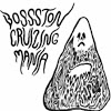 Bossston Cruizing Mania